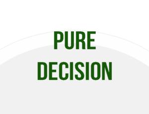Pure Decision